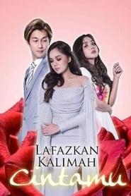 Lafazkan Kalimah Cintamu 2018