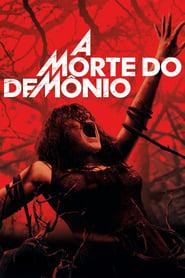 Assistir A Morte do Demônio online