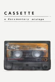 Cassette: A Documentary Mixtape 2016