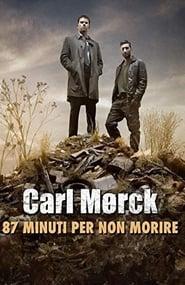 Carl Mørck - 87 minuti per non morire 2013