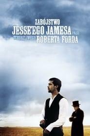 Zabójstwo Jesse'ego Jamesa przez tchórzliwego Roberta Forda / The Assassination of Jesse James by the Coward Robert Ford (2007)