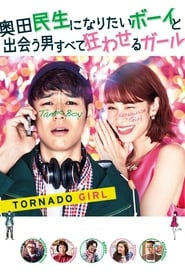 Tornado Girl (2017) BluRay 1080p Ganool