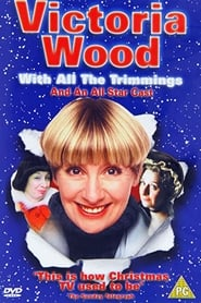 Victoria Wood with All the Trimmings (2000)