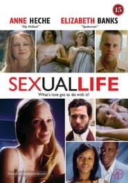 Sexual Life - It's all about sex. - Azwaad Movie Database