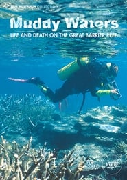 Muddy Waters: Life and Death on the Great Barrier Reef