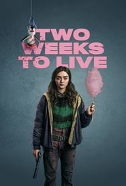 Two Weeks to Live Season 1