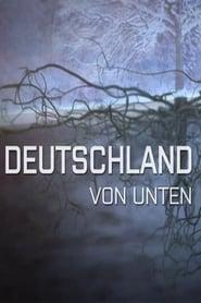 Terra X - Deutschland von unten 2014