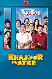 Khajoor Pe Atke (2018) hindi full movie watch online free download