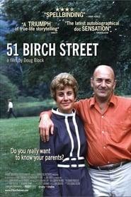 51 Birch Street (2006)