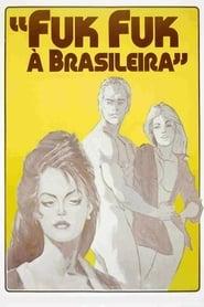Fuk Fuk à Brasileira
