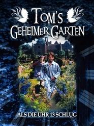 Tom's geheimer Garten – Als die Uhr 13 schlug (1999)