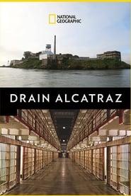 مشاهدة فيلم Drain Alcatraz مترجم