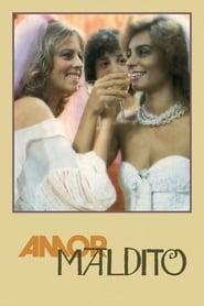 Amor Maldito 1984