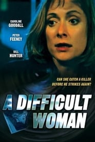 A Difficult Woman 1999