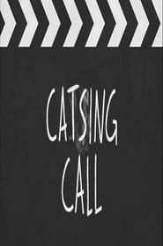 Catsing Call (2019)