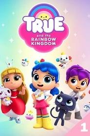 True and the Rainbow Kingdom: Season 1