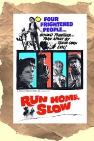 Run Home Slow 1965