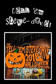 مشاهدة فيلم Tell 'em Steve-Dave: Episode #391 – The 2018 Halloween Special: The Colored Cadre Cometh مترجم