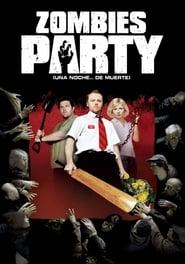 Zombies Party (Una noche... de muerte) 2004