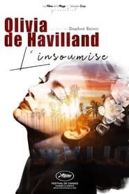 The Rebellious Olivia de Havilland (2021)