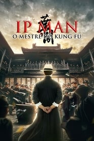Imagem Ip Man: O Mestre do Kung Fu Torrent