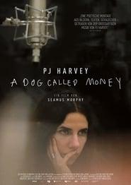 PJ Harvey: A Dog Called Money [2019]