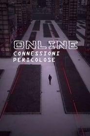 Online - Connessioni pericolose 2017