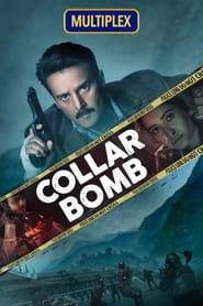 Collar Bomb film online subtitrat 2021