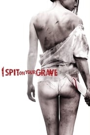 I Spit on Your Grave 2010 BluRay UNRATED English ESub 300mb 480p 1GB 720p 2GB 9GB 1080p
