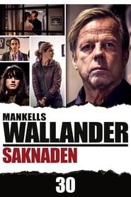 Wallander 30 - Saknaden 2013