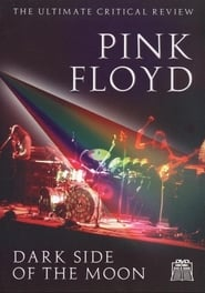 Pink Floyd: Dark Side of the Moon - The Ultimate Critical Review 2008
