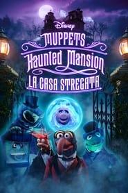 Muppets Haunted Mansion: La casa stregata 2021