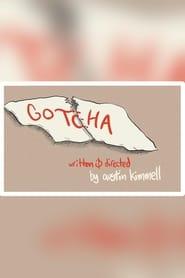 Gotcha! (2019)