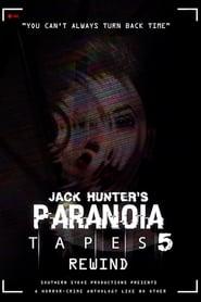 Paranoia Tapes 5: Rewind (2020)