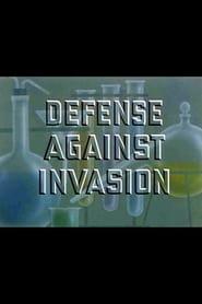 Defense Against Invasion