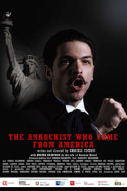 The Anarchist Who Came From America (2020)