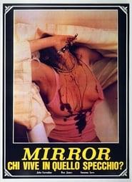 Mirror – chi vive in quello specchio?