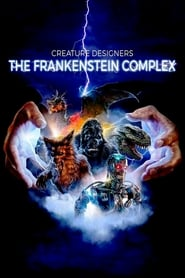 Creature Designers: The Frankenstein Complex (2015)