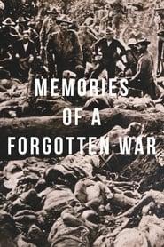 Watch Memories of a Forgotten War (2001)
