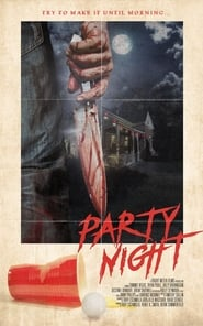 Party Night (2017) Watch Online Free