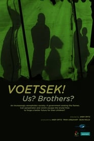 Voetsek! Us? Brothers? - Ver Peliculas Online Gratis