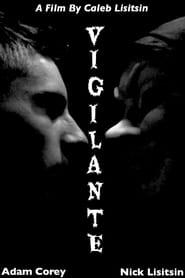 Ver Vigilante Online HD Castellano, Latino y V.O.S.E (2020)