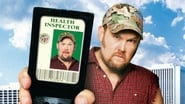 Larry the Cable Guy: Health Inspector en streaming