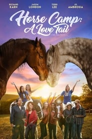 Horse Camp: A Love Tail | Watch Movies Online