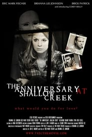 The Anniversary at Shallow Creek (2010) online ελληνικοί υπότιτλοι