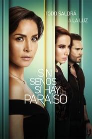Poster Sin senos sí hay paraíso 2019