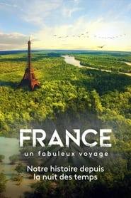 France, le fabuleux voyage 2021