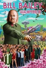 Bill Bailey: Qualmpeddler (2013)