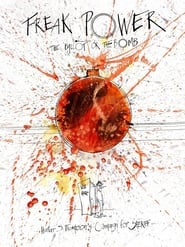 Freak Power: The Ballot or the Bomb (2020)