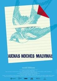 Watch Buenas noches Malvinas (2020)
